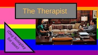ASMR - The Therapist (Gay Role Play for men)
