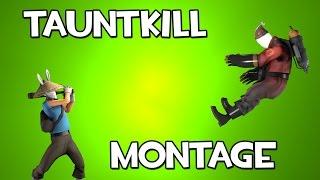 TF2 TauntKill Montage