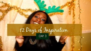 12 Days of Inspiration: DAY 3-Stepping Out of Your Comfort Zone