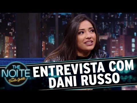 Entrevista com Dani Russo   The Noite (01/12/17)