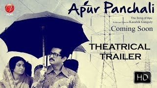 Apur Panchali | Theatrical Trailer with English Subtitles | Parambrata Chatterjee | Kaushik Ganguly