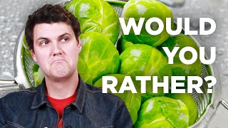 "The Hardest ""Would You Rather"" For Picky Eaters"