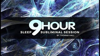 Boost Your Self-Esteem & Feel Great - (9 Hour) Sleep Subliminal Session - By Thomas Hall