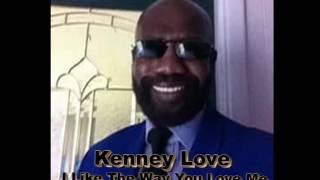 "Deepconsoul ft. Kenney Love ""I Like The Way You Love Me"" (original mix)"