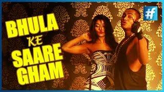 Bhula Ke Saare Gham | Bhau | Party Anthem