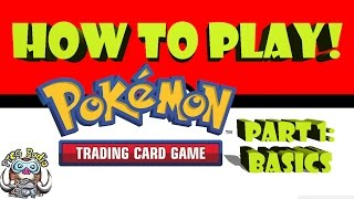 How to Play the Pokémon Trading Card Game (1/2) - The Basics
