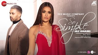 So+Simple+-+Official+Music+Video+%7C+Jaz+Dhami+%7C+Bambi+Bains+%7C+Snappy+%7C+Rav+Hanjra