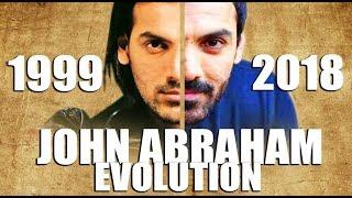 JOHN ABRAHAM Evolution (1999-2018)