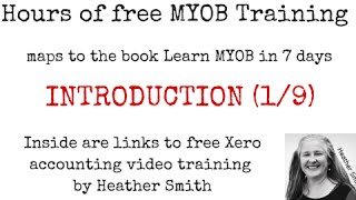 Free MYOB Training Learn MYOB IN 7 Days Day 1 Part 1 (1/9)