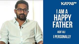 Asif Ali(Part 3) - I Personally - Kappa TV