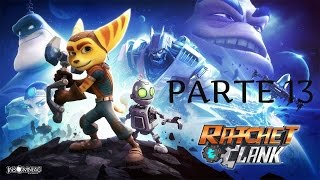 Ratchet and Clank Ps4 Historia/Gameplay Español Parte 13