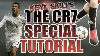 HOW TO DO THE CR7 CRISTIANO RONALDO FOOTBALL SKILL TUTORIAL!