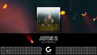 Atos 2 (PLAYBACK) - Gabriela Rocha [CD Até Transbordar]