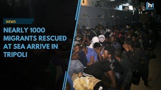 Nearly 1000 migrants rescued at sea arrive in Tripoli