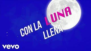 Malu Trevejo - Luna Llena (Lyric Video)