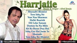 Harrjaiie - Altaf Raja (Audio Jukebox)