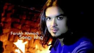 Farukh Ahmadi - Ishq