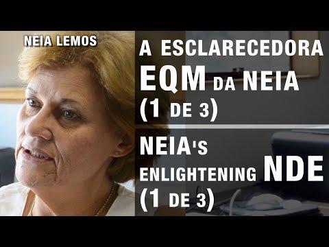 A esclarecedora EQM da NEIA   NEIA's enlightening NDE