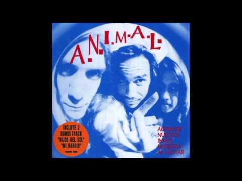 A.N.I.M.A.L. Acosados nuestros indios murieron al luchar 1993 Full album
