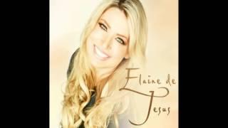NOVO CD - ELAINE DE JESUS - SOMOS A IGREJA!!!