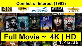 Conflict of Interest Full Movie