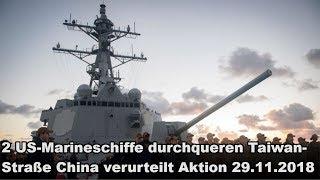 2 US-Marineschiffe durchqueren Taiwanstraße China verurteilt Aktion 29.11.2018