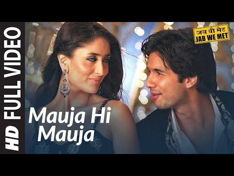 Mauja Hi Mauja Full Song HD Jab We Met Shahid kapoor Kareena Kapoor