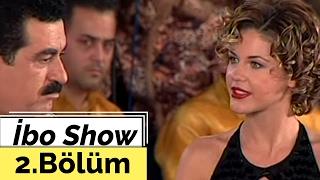 İbo Show - 2. Bölüm (Yavuz Bingöl - Nadide Sultan - Emine Ün) (2002)