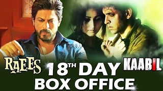 Download RAEES Vs KAABIL - 18th DAY BOX-OFFICE COLLECTION - STEADY 3Gp Mp4