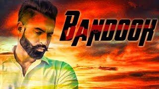 Bandook | Parmish Verma | Punjabi New Song 2018 | Latest punjabi Song 2018 |