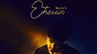 Ehsaan : Raas (Official Song) Latest Punjabi Songs 2019   Geet MP3