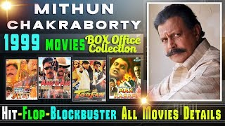 Mithun Chakraborty 1999 Movies | Box Office Collection | Hit and Flop, All Movies List.