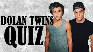 HOW WELL DO YOU KNOW THE DOLAN TWINS?