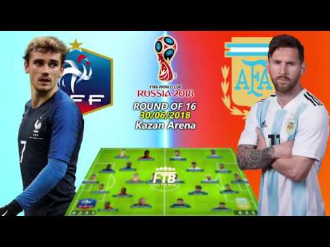 FRANCE vs ARGENTINA 2018 FIFA WORLD CUP RUSSIA ROUND OF 16 POTENTIAL LINEUPS & SCORE PREDICTIONS   Y