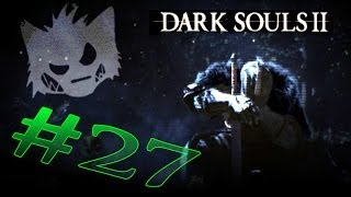 Dark Souls 2 - Let's Play - Part 27 - Turning in Sunlight Medals - Dull Ember Location - Story Time!