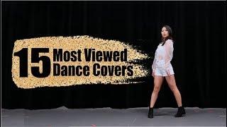 Top 15 Most Viewed Dance Covers   Lisa Rhee
