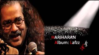 Humne Kaatti Hain Teri Yaadon Mein Raatein Aksar Hariharan's Ghazal From Album Lafzz