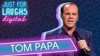 Tom Papa - Women Are Scary