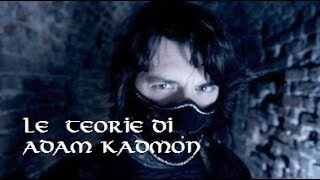 Le pazzesche teorie di Anal Kadmon!