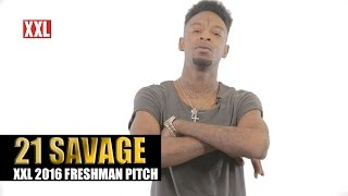 XXL Freshman 2016- 21 Savage Pitch