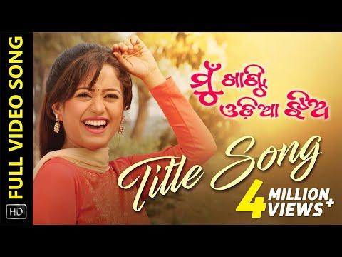 Xxx Mp4 Mu Khanti Odia Jhia Title Song Full Video Song Odia Movie Elina Sidhant Ranbir Lisa 3gp Sex