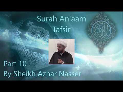 Xxx Mp4 Surah An Aam Tafsir Part 10 Quran Sheikh Azhar Nasser English 3gp Sex