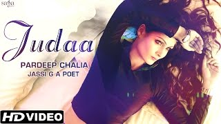 New Hindi Songs 2015 / 2016 - Judaa - Pardeep Chalia & Jassi G A Poet - New Bollywood Songs