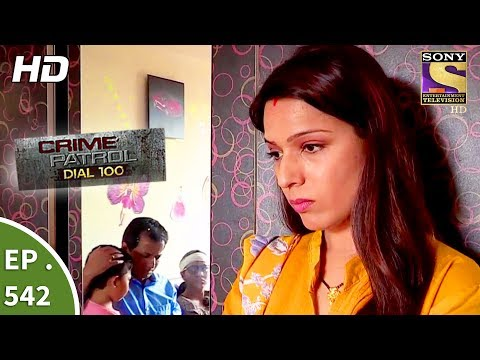 Xxx Mp4 Crime Patrol Dial 100 क्राइम पेट्रोल The Murder Of An Alcoholic Ep 542 17th July 2017 3gp Sex