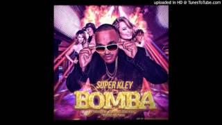 Super Kley La bomba.Prod Dj Maly