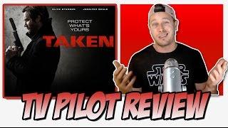 TV REVIEW - Taken TV Series (2017 Pilot) #TakenNBC