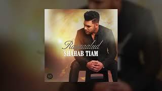 Shahab Tiam - Raazaalud OFFICIAL TRACK