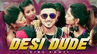 Desi Dude (Full Music Video) - King Kaazi   Ullumanati   New Punjabi Songs 2018   Saga Music
