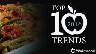 Top Ten Food Trends for 2016