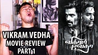 VIKRAM VEDHA Movie Review PART 1   R Madhavan   Vijay Sethupathi
